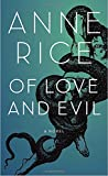 Of Love and Evil (Songs of the Seraphim, Book 2)