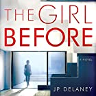 The Girl Before: A Novel Audiobook by JP Delaney Narrated by Emilia Fox, Finty Williams, Lise Aagaard Knudsen