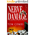 Nerve Damage (Dr. Drake Cody suspense-thrillers Book 1)