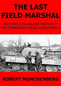 The Last Field Marshal by Robert Munchenberg ebook deal