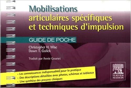 Téléchargement Mobilisations articulaires spécifiques et techniques d'impulsion epub, pdf