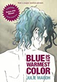 Blue Is the Warmest Color, Julie Maroh, 0606351892