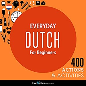Everyday Dutch for Beginners - 400 Actions & Activities Rede