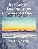img - for Ice Sheets and Late Quaternary Environmental Change by Martin J. Siegert (2001-04-11) book / textbook / text book