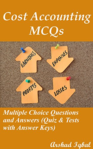 Amazon cost accounting mcqs multiple choice questions and cost accounting mcqs multiple choice questions and answers quiz tests with answer keys fandeluxe Choice Image