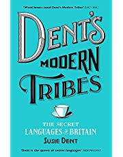 Dent's Modern Tribes: Susie Dent