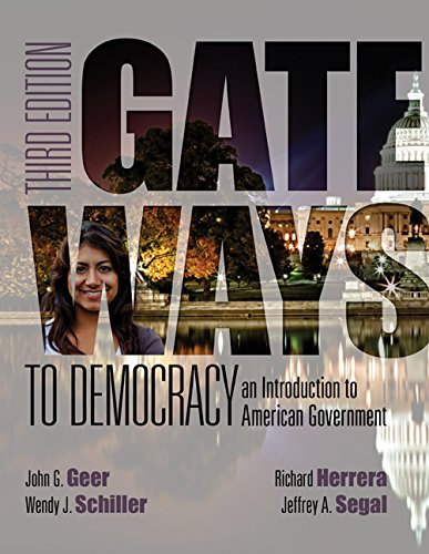 Gateways to Democracy: An Introduction to American Government - Gateway To Democracy