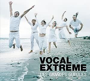 Grandes Gueules, Les - Vocal Extreme - Amazon.com Music