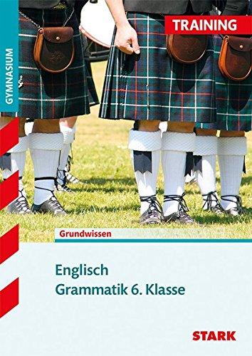 Training Gymnasium - Englisch Grammatik 6. Klasse
