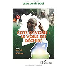 Côte d'Ivoire : le voile est déchiré