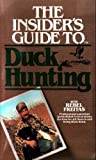 The Insider's Guide to Duck Hunting