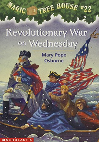 Revolutionary War on Wednesday (Magic Tree House, No. 22)