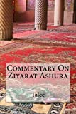 Commentary On Ziyarat Ashura by Talee (2014-10-14)