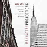 Manhattan Projections by Andy Jaffe