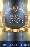 The Law of Honor, Clarice Fluitt, 0990369404