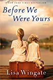 Product picture for Before We Were Yours: A Novel by Lisa Wingate