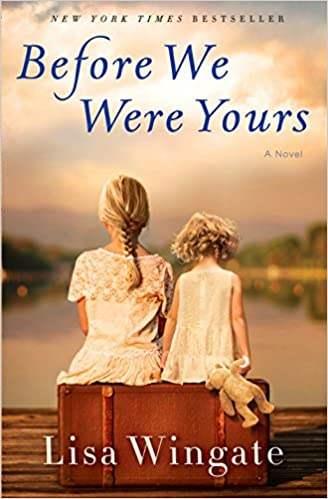 Before We Were Yours: A Novel eBook Free Download