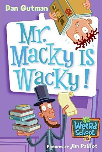 Download My Weird School #15: Mr. Macky Is Wacky! ebook