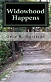Widowhood Happens, Gene Garrison, 1460953940