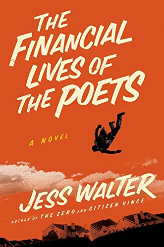 The Financial Lives of the Poets, Walter, Jess