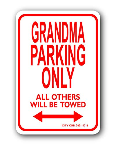 (Grandmas Mini Parking Sign - Personalized Parking Sign - Novelty Sign for Kids Room/Office Parking/Childrens Room/Man Cave (Car Decals, Street Signs))