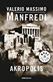 Akropolis / Acropolis: La Historia Mágica De Atenas / the Magical History of Athens (Best Seller) (Spanish Edition)