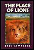 The Place of Lions, Eric Campbell, 0152624082