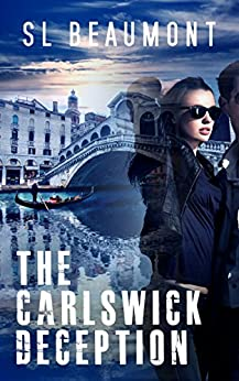 The Carlswick Deception (The Carlswick Mysteries Book 4) by [Beaumont, SL]