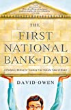 The First National Bank of Dad, David Owen, 1416534253