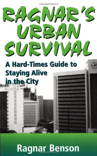Ragnar's Urban Survival: A Hard-Times Guide to Staying Alive in the City (Best Places To Hike In Seattle)