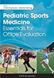 img - for Pediatric Sports Medicine: Essentials for Office Evaluation book / textbook / text book