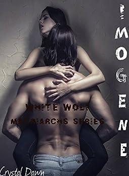 Imogene (White Wolf Matriarchs Book 1) by [Dawn, Crystal]