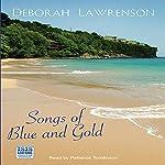 Songs of Blue and Gold | Deborah Lawrenson