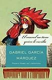 El coronel no tiene quien le Escriba, Gabriel García Márquez, 0307475441