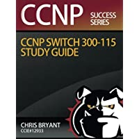 Chris Bryant's CCNP Switch 300-115