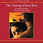 The Taming of Jessi Rose | Beverly Jenkins
