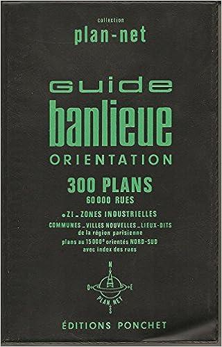 Carte Routiere Banlieue Region Parisienne Plans Des Aeroports Et Villes Nouvelles 3295440000032 Amazon Com Books
