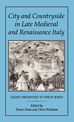 City and Countryside in Late Medieval and Renaissance Italy: Essays Presented to Philip Jones