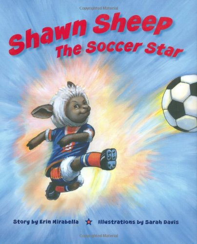 Download Shawn Sheep The Soccer Star (Barnsville Sports Squad) pdf