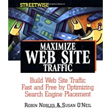 Streetwise Maximize Web Site Traffic