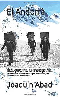El Andorrà: Dcar mo un pastor dAlmeria es converteix en l