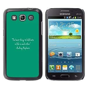 Exotic-Star ( Quote Text Audrey Life Motivational ) Fundas Cover Cubre Hard Case Cover para Samsung Galaxy Win / I8550 / I8552 / Grand Quattro
