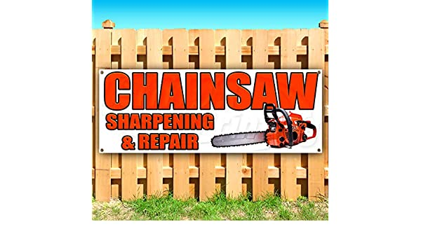 Many Sizes Available Chainsaw Sharpening /& Repair 13 oz Heavy Duty Vinyl Banner Sign with Metal Grommets Store Flag, New Advertising