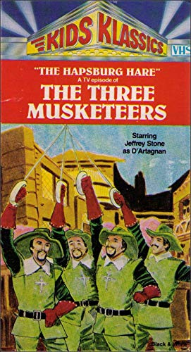 (Kids Klassics the Hapsburg Hare a Tv Episode of the Three Musketeers Starring Jeffrey Stone)