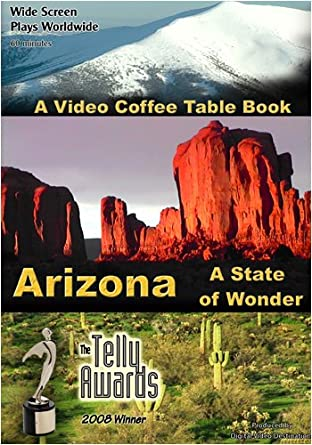 Amazon Com A Video Coffee Table Book Arizona A State Of Wonder