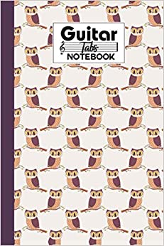 Guitar Tab Notebook: Cute Owls Guitar Tab Notebook, Music Paper Notebook, Blank Guitar Tablature Music Note, 120 Pages - Size 6