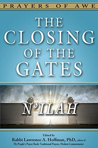 (The Closing of the Gates: N'ilah (Prayers of Awe Series))