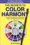The Secrets to Color Harmony, Dan Bartges, 1892538598