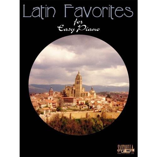 Santorella Publications Latin Favorites for Easy Piano