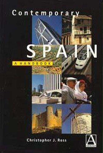 Contemporary Spain: A Handbook (Hodder Arnold Publication)